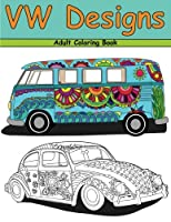 VW Designs: A Groovy Adult Coloring Book