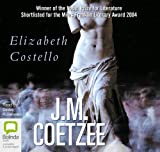Elizabeth Costello: Unabridged