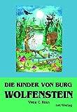Die Kinder von Burg Wolfenstein