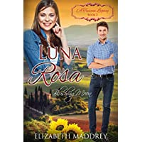 Luna Rosa: Blushing Moon (A Tuscan Legacy Book 2) (English Edition)