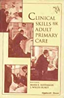 Clinical Skills for Adult Primary Care
