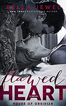 Flawed Heart: House Of Obsidian by [Jewel, Bella]