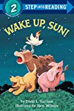 Wake Up, Sun! (Step 2 : Step Into Reading Books)