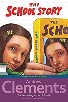 The School Story by [Clements, Andrew]