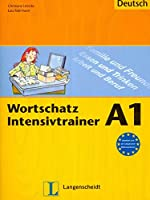 Wortschatz Intensivtrainer: Ubungsheft A1