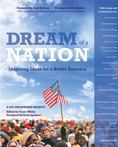 Download Dream of a Nation: Inspiring Ideas for a Better America 0615482260