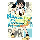 No Matter How I Look at It, It's You Guys' Fault I'm Not Popular!, Vol. 2 (No Matter How I Look at It, It's You Guys' Fault I