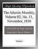 The Atlantic Monthly, Volume 02, No. 13, November, 1858