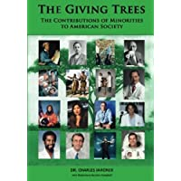 The Giving Trees: The Contributions of Minorities to American Society (English Edition)