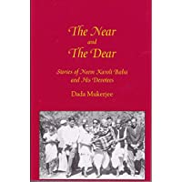 The Near and the Dear: Stories of Neem Karoli Baba and His Devotees (English Edition)