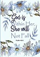 God is Within Her, She Will Not Fall: Spiritual quote on the cover:  light blue with floral design. Notebook/Journal is the perfect place to write down whatever comes to mind