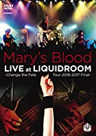 LIVE at LIQUIDROOM ~Change the Fate Tour 2016-2017 Final~(DVD)