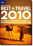 Lonely Planet 2010 Best in Travel (Lonely Planet the Best in Travel)