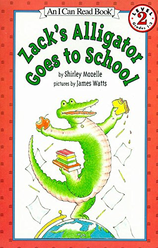 Zack's Alligator Goes to School (I Can Read Level 2)の詳細を見る