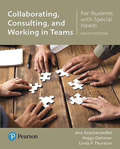 Download Collaborating, Consulting and Working in Teams for Students with Special Needs (8th Edition) 0134672585
