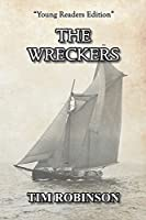 The Wreckers (A Tropical Frontier)