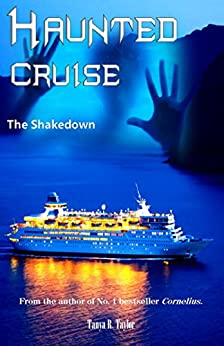 Haunted Cruise: The Shakedown by [Taylor, Tanya R.]
