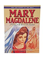 Mary Magdalene - Men & Women of the Bible Revised (Men & Women of the Bible - Revised)