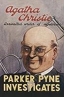 Parker Pyne Investigates (Agatha Christie Facsimile Edtn)