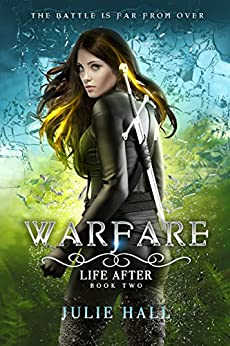 Warfare (Life After Book 2) by [Hall, Julie]