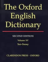 The Oxford English Dictionary, Second Edition (VOLUME 15)