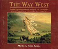 The Way West: Original Film Soundtrack From Rick Burns' Epic Documentary