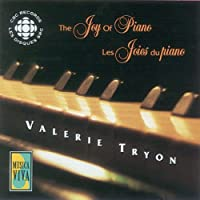 The Joy Of Piano: Valerie Tryon(P)
