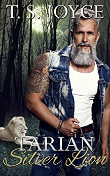 Tarian Silver Lion (New Tarian Pride Book 2) by [Joyce, T. S.]