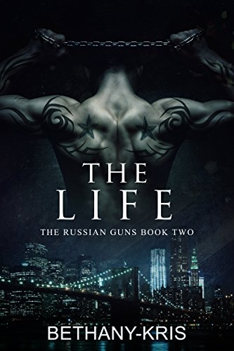 Download The Life (The Russian Guns Book 2) (English Edition) B00MDWT0BI