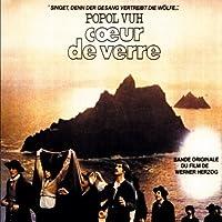 Coeur de Verre by Popol Vuh (2005-06-28)