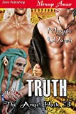 Truth [The Angel Pack 3] (Siren Publishing Menage Amour ManLove)