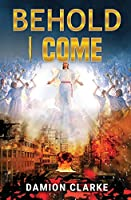 Behold I Come (All About Jesus)