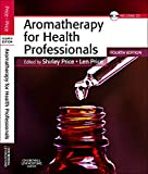 Aromatherapy for Health Professionals, 4e 画像