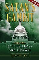 Battle Lines Are Drawn (Satan's Gambit)
