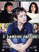 Il Bambino Cattivo [Italian Edition]