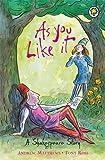 A Shakespeare Story: As You Like It