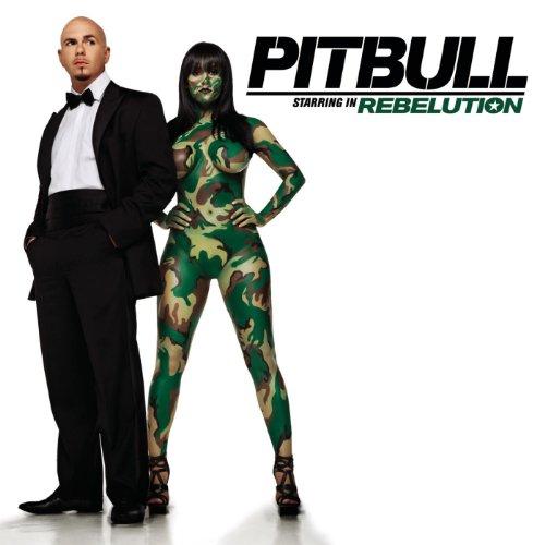 Pitbull Starring In Rebelution...