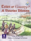 Lila:it:Independent Plus:Town or Country? a Victorian Dilema (Literacy Land)