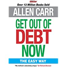 Allen Carr's Get Out of Debt Now