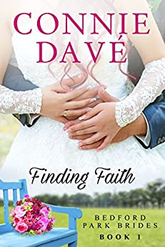 Finding Faith (Bedford Park Brides Book 1) by [Davé, Connie]