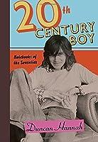 Twentieth-Century Boy: Notebooks of the Seventies [並行輸入品]