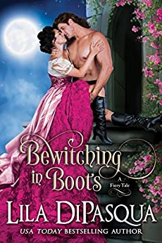 Bewitching in Boots (Fiery Tales Book 6) by [DiPasqua, Lila]