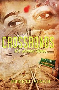 Crossroads by [Singh, Preeti]