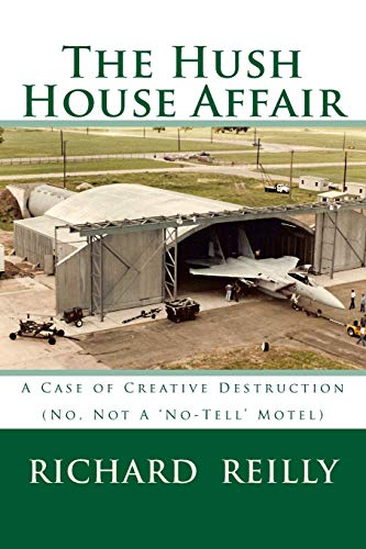 Download The Hush House Affair: Creative Destruction - Not a 'no Tell' Motel 1515241645