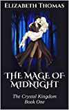 The Mage of Midnight (The Crystal Kingdom Book One) (English Edition)
