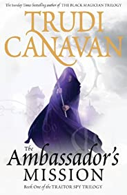 The Ambassador's Mission: Book 1 of the Traitor Spy (Traitor Spy Tril