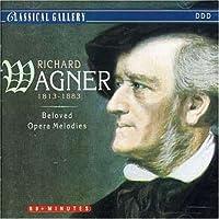 Beloved Opera Melodies by R. Wagner