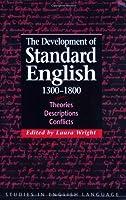 Devt Standard English 1300-1800 (Studies in English Language)