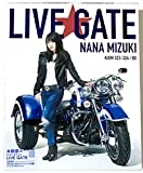 【外付け特典あり】 NANA MIZUKI LIVE GATE [Blu-ray] (初回仕様:SPECIAL BOX&デジパック)(A3クリアポスター+ブロマイド(A)+告知ポ..