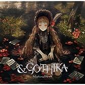 & Gothika